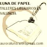 Talleres literarios en Valencia.auroraluna.wordpress.com