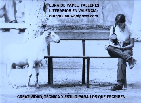 AURORA LUNA. TALLERES DE LITERATURA Y ESCRITURA CREATIVA EN VALENCIA. (2)