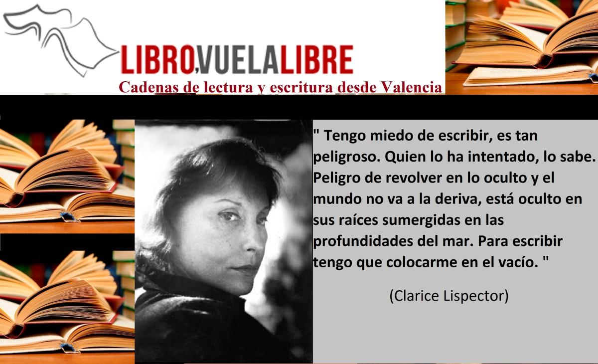 Talleres de escritura creativa en Valencia. CLARICE LISPECTOR Y LA EDUCACIÓN EXISTENCIAL