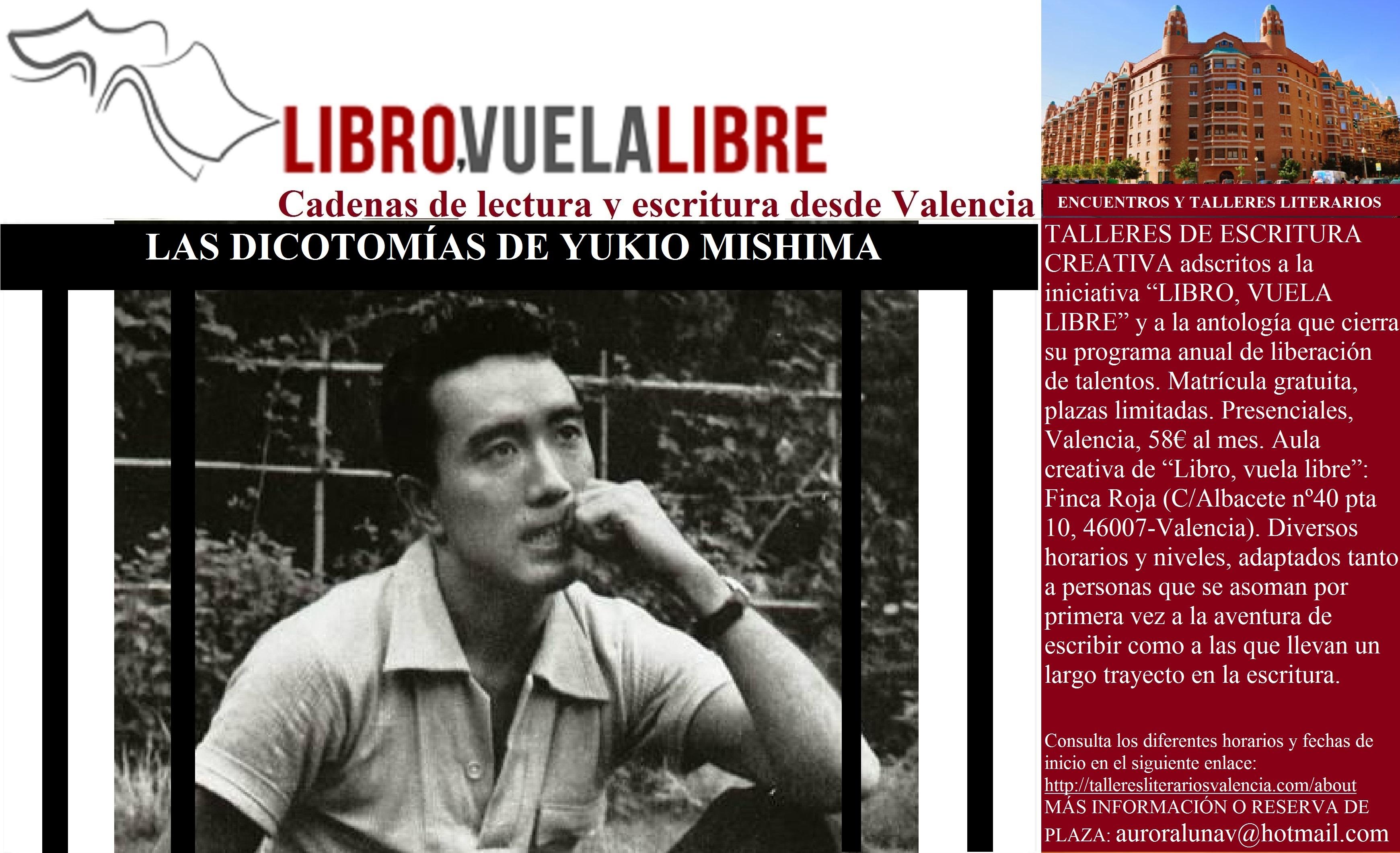 LAS DICOTOMÍAS DE MISHIMA. Talleres de escritura en Valencia de LIBRO, VUELA LIBRE. Clave 49