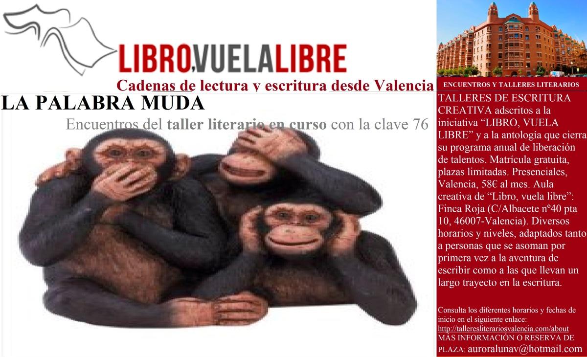 LA PALABRA MUDA.Talleres en Valencia de escritura creativa. Clave 76