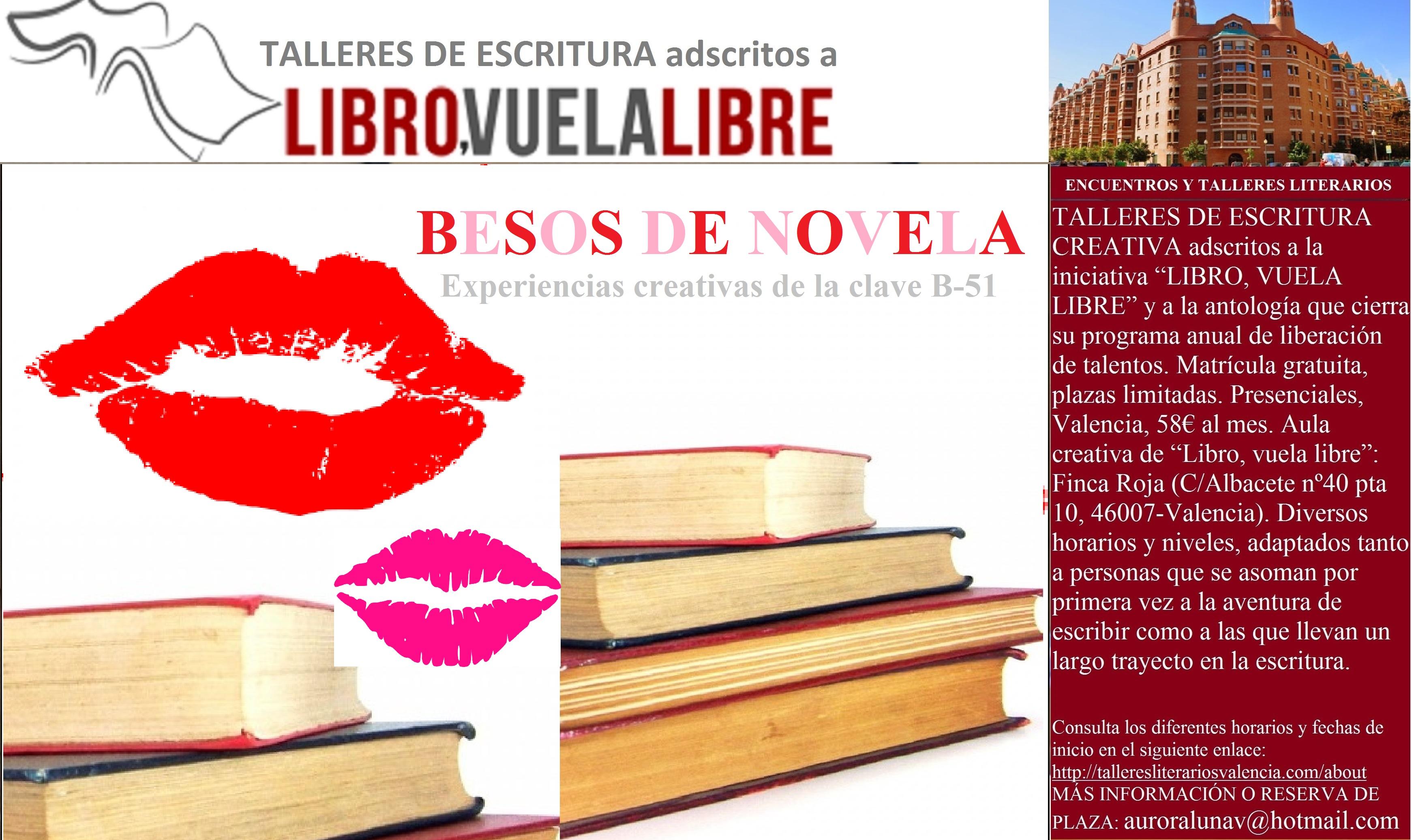 BESOS DE NOVELA. Cursos y talleres de escritura en Valencia. Clave B-51