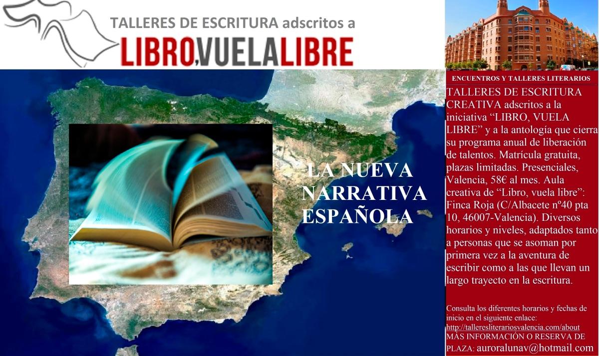 LA NUEVA NARRATIVA ESPAÑOLA. Taller de escritura en curso. Clave X-73