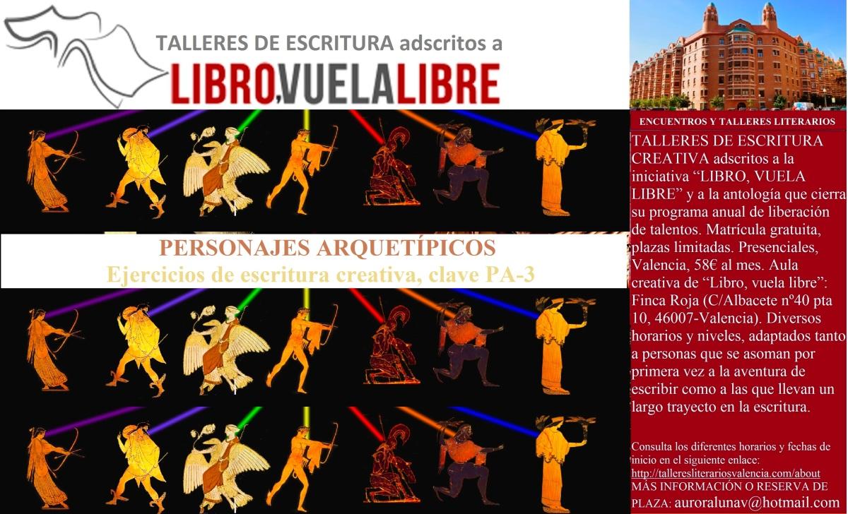PERSONAJES ARQUETÍPICOS. Ejercicios de escritura creativa en Valencia. Taller literario en curso, clave PA-3