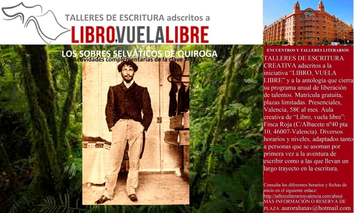 LOS SOBRES SELVÁTICOS DE QUIROGA. Taller de escritura en Valencia, actividades de la clave T-51