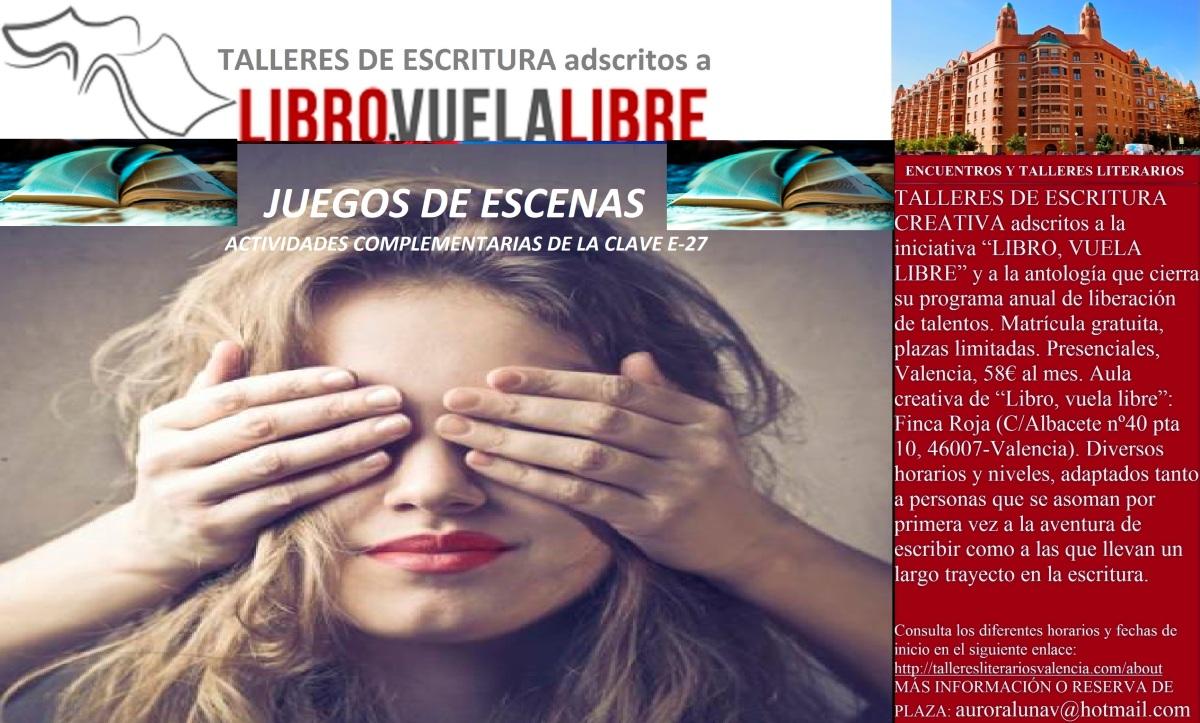 JUEGO DE ESCENAS. Taller literario en Valencia, actividades complementarias de la clave E-27