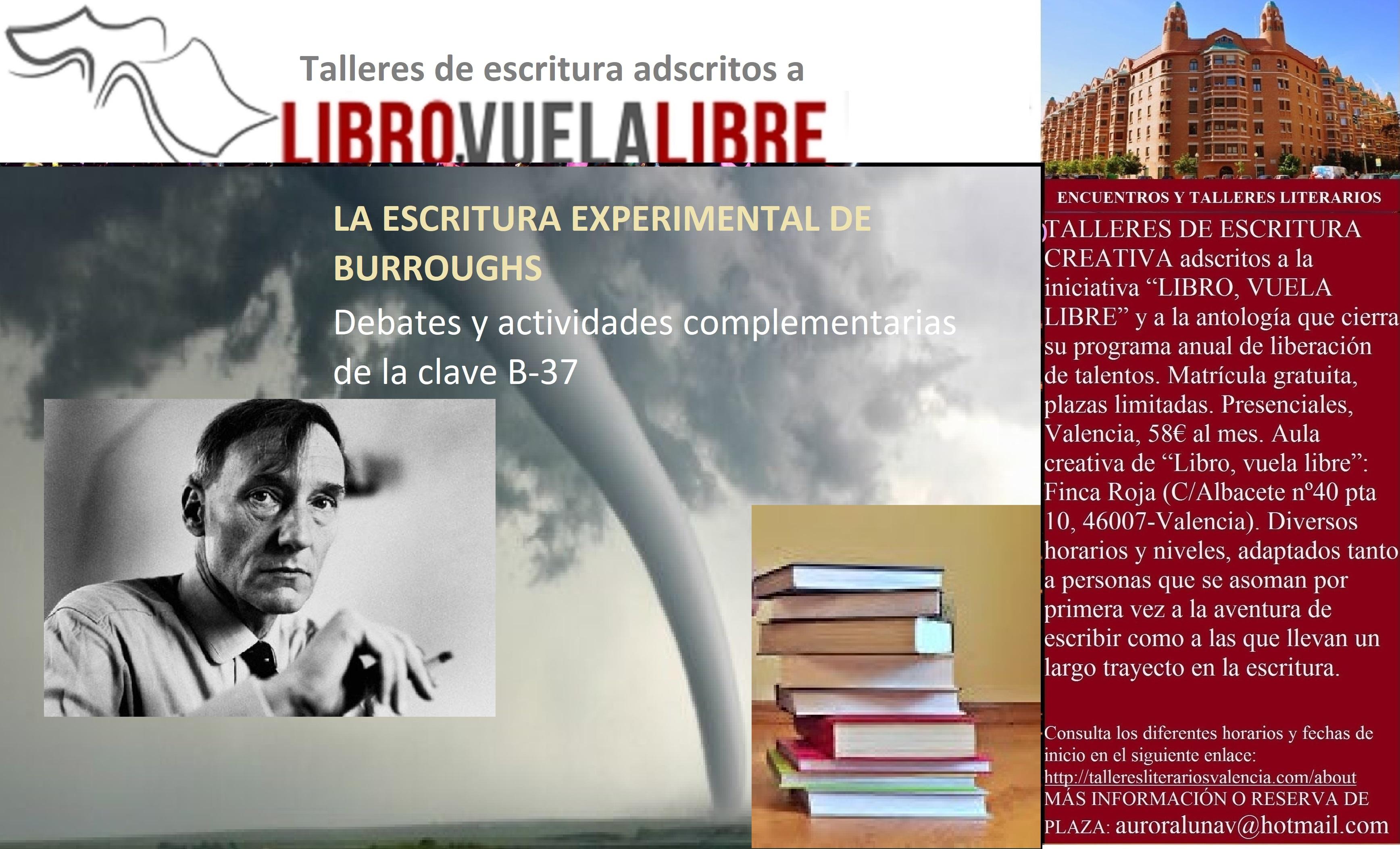 LA ESCRITURA EXPERIMENTAL DE BURROUGHS. Taller de escritura, clave B-37