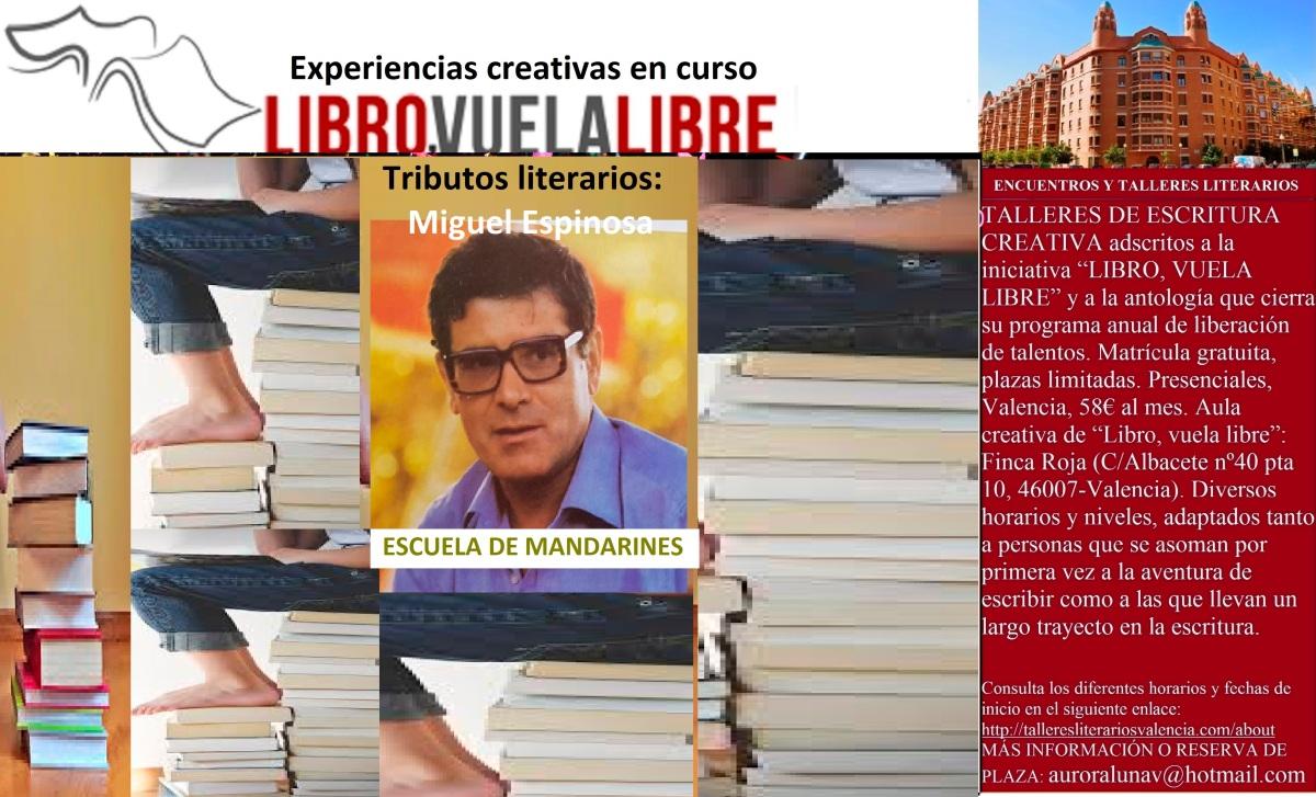 ESCUELA DE MANDARINES. Talleres de escritura en Valencia, tributos en curso