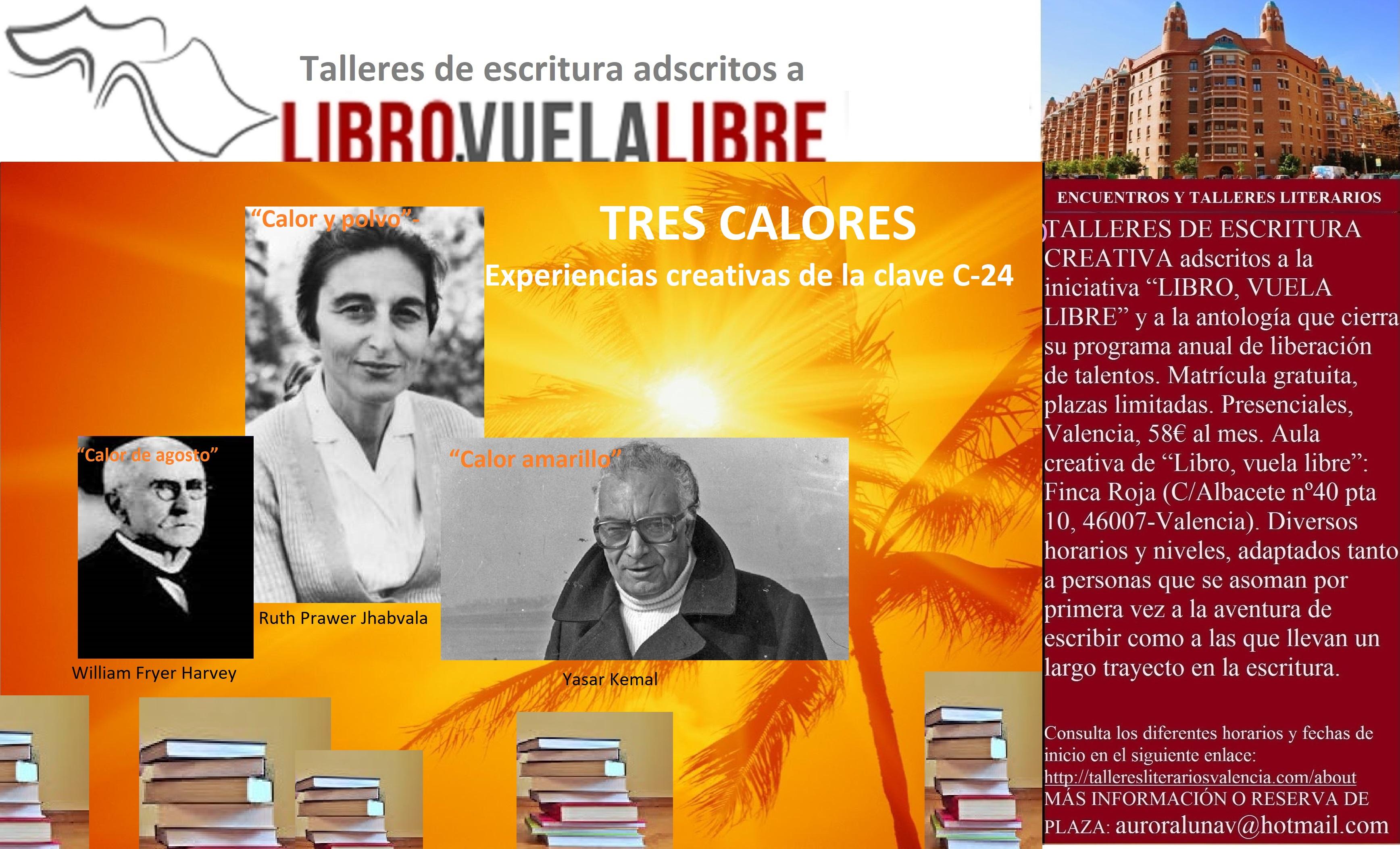 TRES CALORES. Club de escritura en Valencia, escritores de la clave C-24