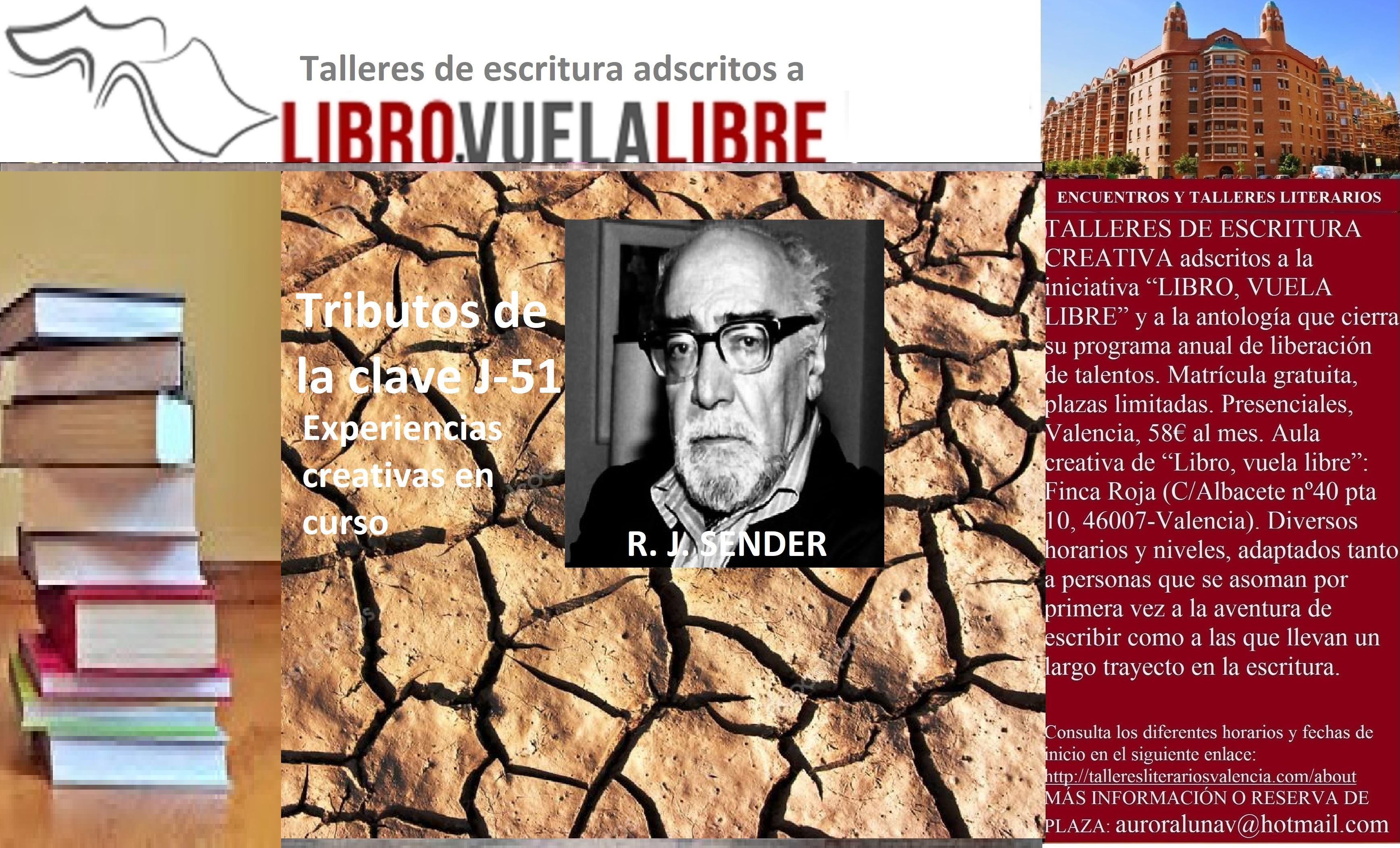 R. J. SENDER. Talleres de escritura en Valencia, tributos de la clave J-51