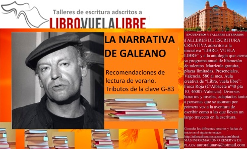 La narrativa de Galeano, taller de escritura en Valencia