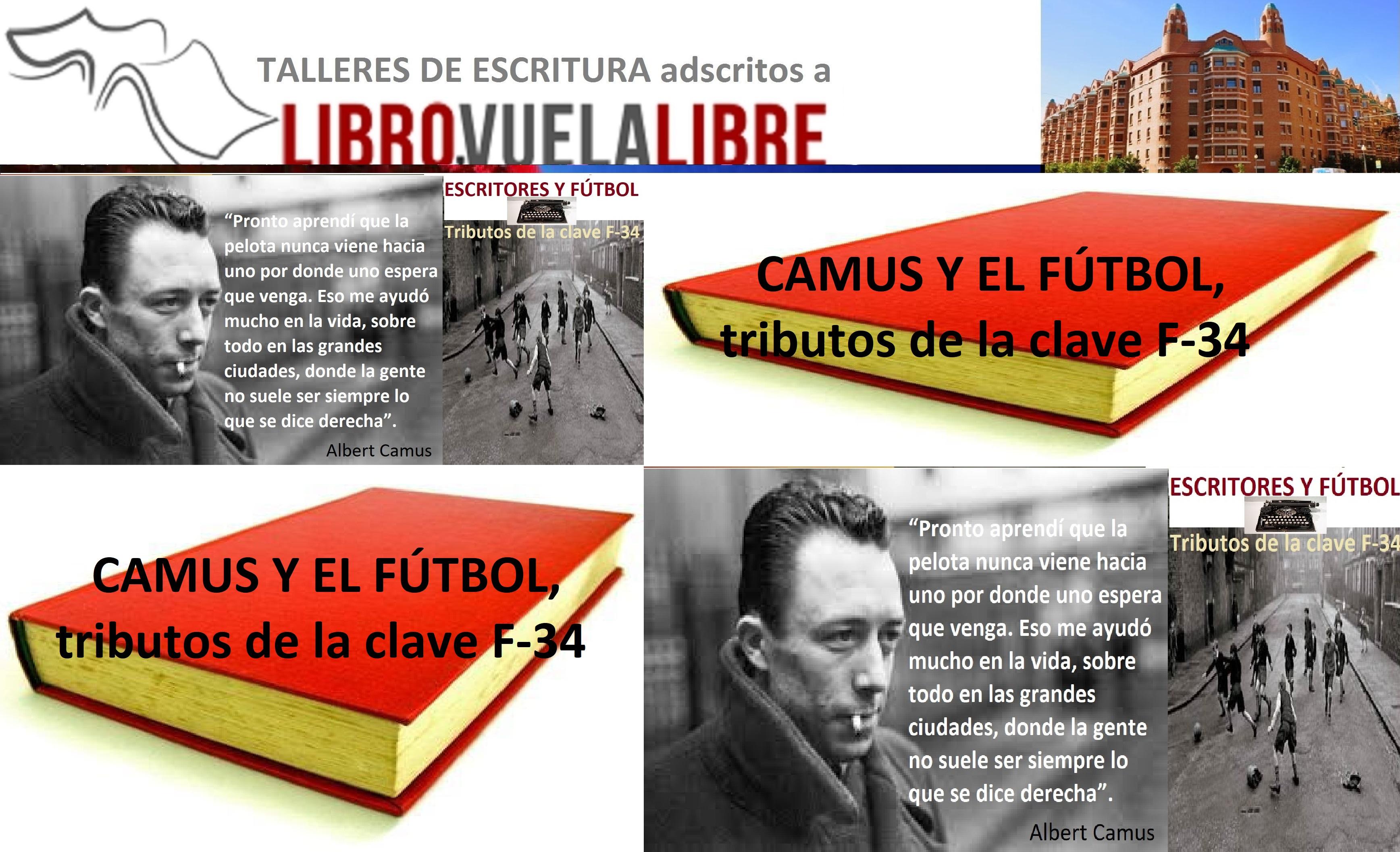 CAMUS Y EL FÚTBOL. Eventos literarios de la clave F-34