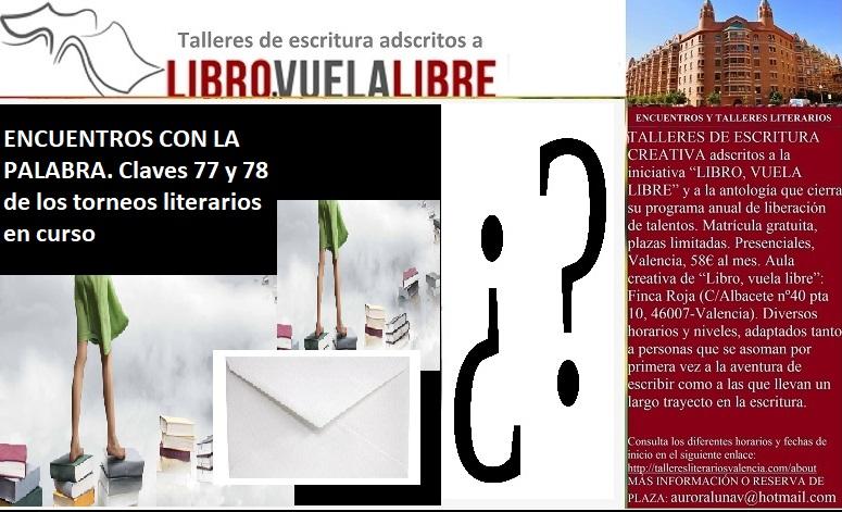 TORNEOS DE LA PALABRA. Claves 77 y 78 del taller de escritura