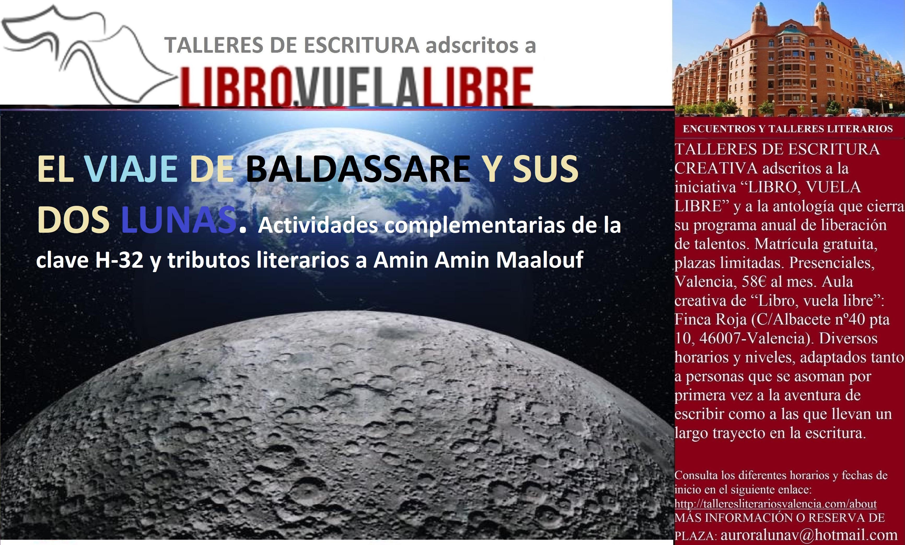 Taller de escritura: EL VIAJE DE BALDASSARE Y SUS DOS LUNAS