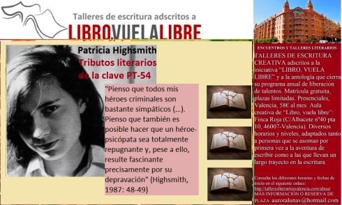 Clve PT-54 de los tributos literarios a Patricia Highsmith en los cursos y talleres literarios en Valencia de LIBRO, VUELA LIBRE