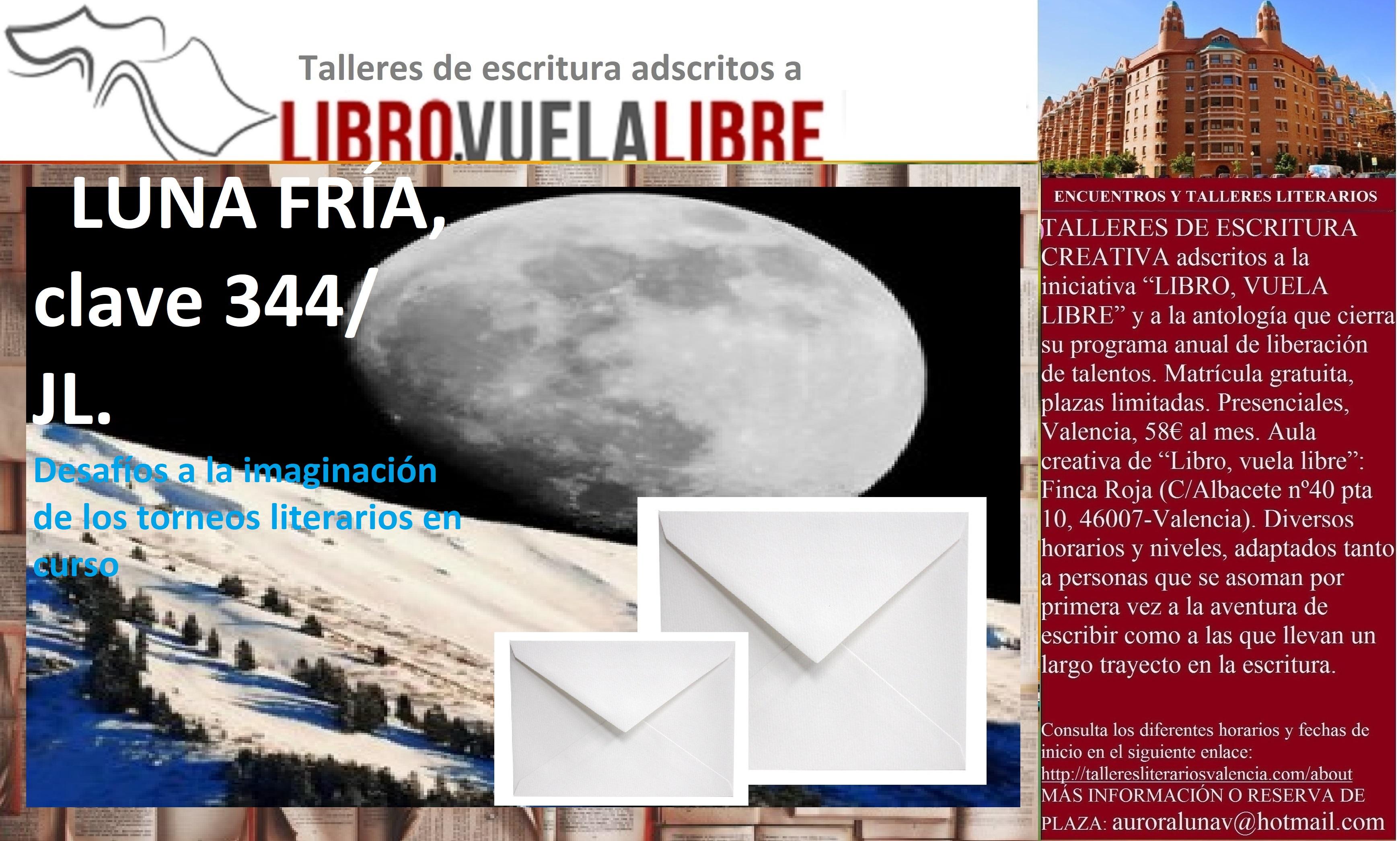 """Taller literario, clave 344/ JL: ENCUENTROS CON """"TODAS LAS LUNAS"""""""