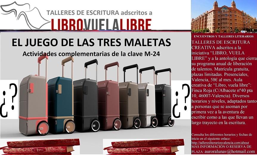 Taller literario: EL JUEGO DE LAS TRES MALETAS, clave M-24