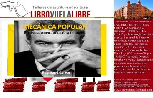 Mecánica popular. Talleres literarios en Valencia de LIBRO; VUELA LIBRE