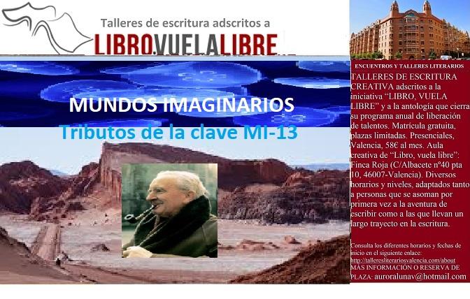 MUNDOS IMAGINARIOS. Taller literario en Valencia, claves en curso