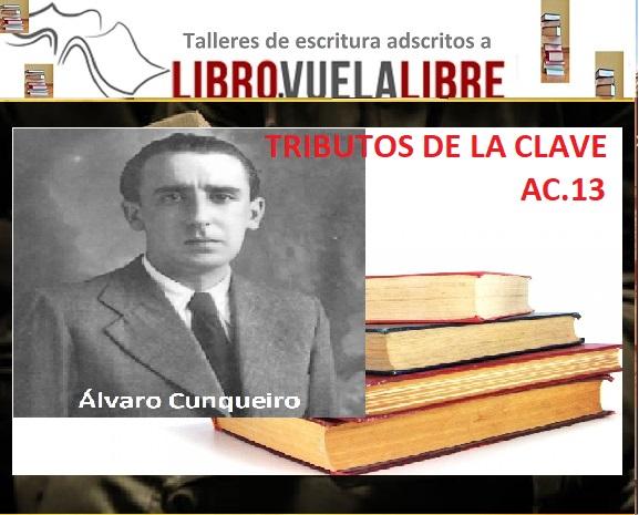 ÁLVARO CUNQUEIRO. Ejercicios literarios de la clave AC.13