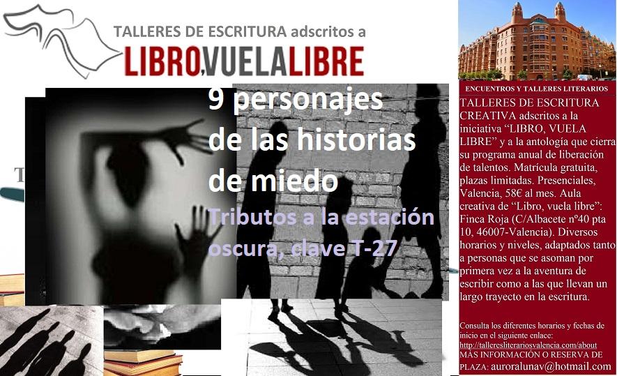 Taller de escritura: NUEVE PERSONAJES EN BUSCA DE SU HISTORIA DE MIEDO T-27
