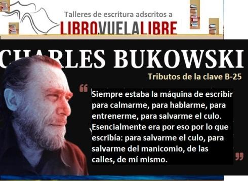 Homenajes a Charles Buukowski en los talleres de escritura y el club de lectura en Valencia de LIBRO, VUELA LIBRE