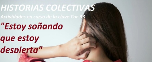 Historias colectivas, actividades on line en curso