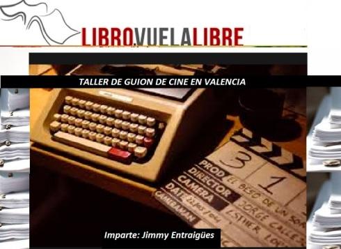 Taller de guion de cine en Valencia adscrito a los cursos y talleres literarios de Libro vuela libre