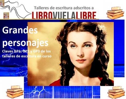 Cómo construir grandes personajes en los cursos de escritura en Valencia de Libro vuela libre