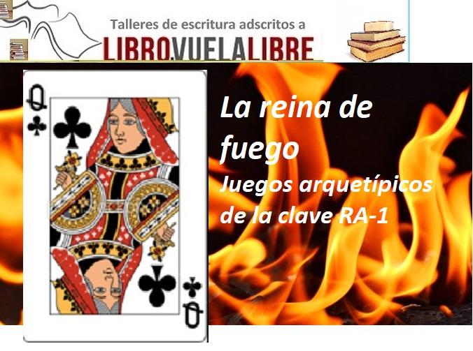 Juegos arquetípicos: la reina de fuego