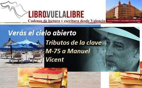 Tributos de la clave M-75a Manuel Vicent en los talleres de escritura creativa online y  cursos presenciales en Valencia de Libro vuela libre