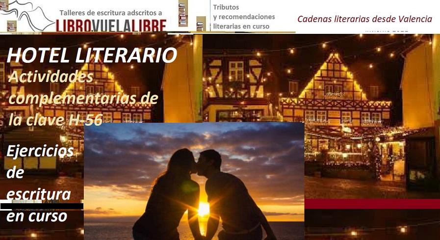 Hotel literario, ejercicios de escritura de la clave H-56 en el taller literario online y presencial en Valencia de LIBRO VUELA LIBRE. Actividades online y presenciales en curso.