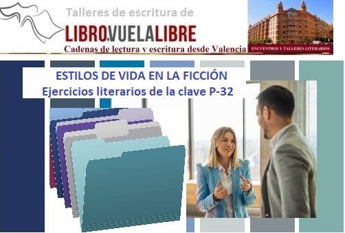 Personajes de novela y ejercicios literarios de la clave P-32 en los cursos de escritura en Valencia de Libro vuela libre
