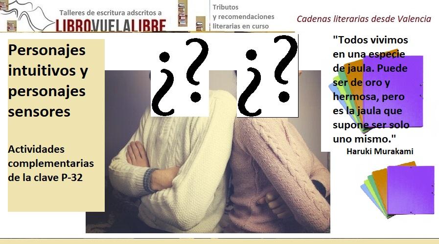 Personajes intuitivos y personajes sensores en los cursos y talleres de escritura en Valencia de LIBRO VUELA LIBRE