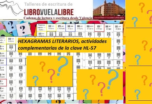 Hexagramas literarios en las actividades complementarias de la clave HL-57 de los cursos de escritura en Valencia de Libro vuela libre