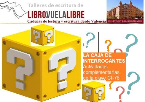 La caja de interrogantes en el taller de escritura en Valencia presencial y curso literario online de LIBRO VUELA LIBRE