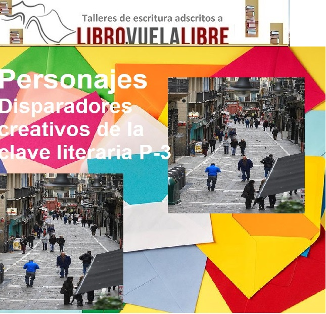 Personajes arquetípicos en el disparador de escritura de la clave literaria P-3 de los talleres de escritura en Valencia presenciales y online de LIBRO VUELA LIBRE